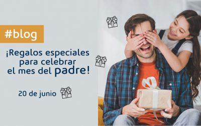 ¡Regalos especiales para celebrar el mes del padre!